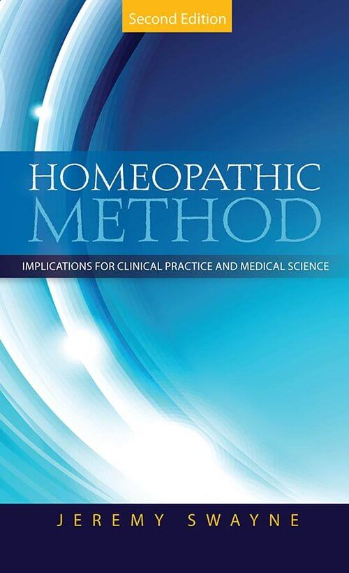 Homeopathic Method 2e by Jeremy Swayne